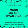 MGUN, VIA APP, RYAN KING In-Store DJ sets