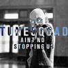 TuneSquad - Ain't No Stopping Us (Original Mix)