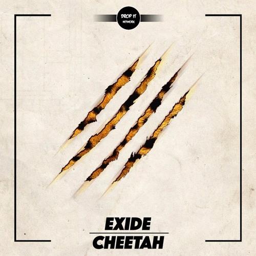 EXIDE - Cheetah [DROP IT NETWORK EXCLUSIVE]