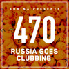 Bobina - Russia Goes Clubbing 470 2017-10-14 Artwork