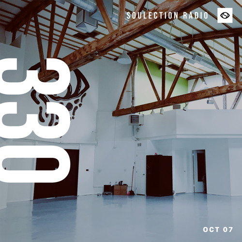 Soulection Radio Show #330