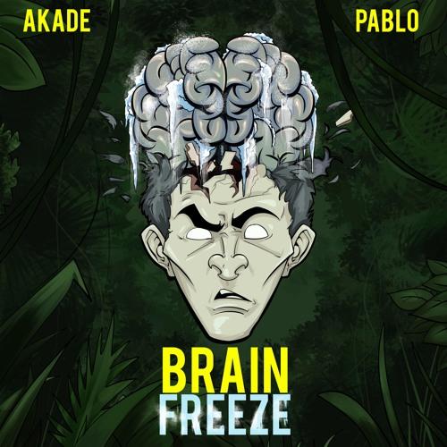 Akade & PABLO - Brain Freeze