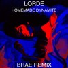 Lorde - Homemade Dynamite (Brae Remix) mp3
