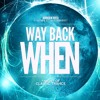 Tim Langridge - Way Back When Promo Mix