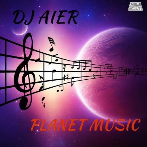 DJ AIER - PLANET MUSIC Previa
