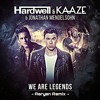 Hardwell & Kaaze-We Are Legend(Aaryan Remix).mp3