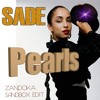 Pearls - Sade [Zandoka Sandbox Edit]