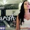 Baarish - Full Video   Half Girlfriend   Arjun K & Shraddha K   Ash King & Shashaa T   Tanishk B