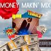 Money Makin' Mix