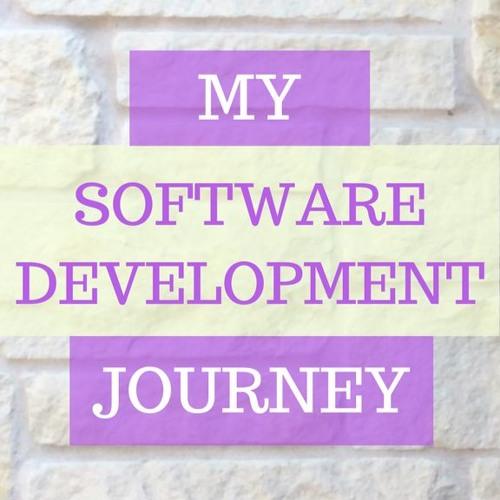 My Software Development Journey (Part 3)