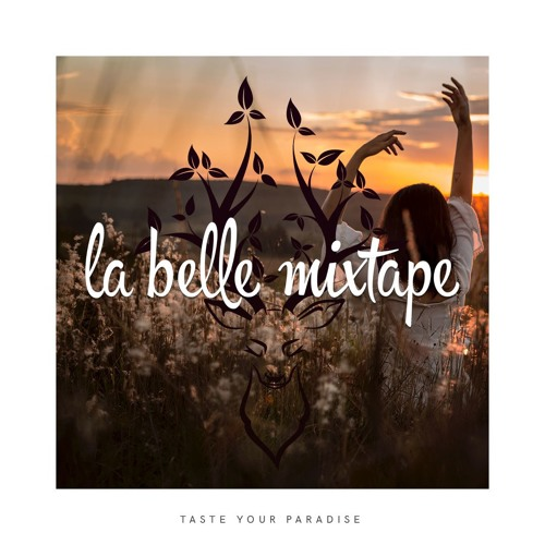 La Belle Mixtape | The Sun Is Dancing For Us | Deep House, Summer Mix