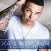 Kane Brown What S Mine Is Yours Mp3