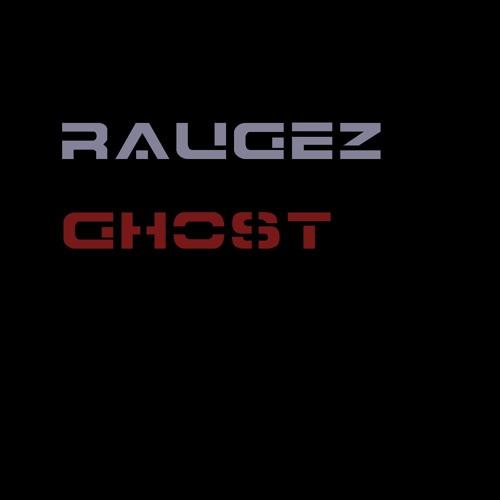 Raugez - Ghost