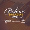 Download Boleros Baladas Mix Vol 5 - By Dj Erick El Cuscatleco I.R. Mp3