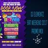 Download BRT WEEKEND 2017 ( DJ ELEMENTZ PROMO MIX ) Mp3