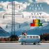 Mike Perry - Stay Young ft. Tessa (LHB Reggae)