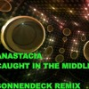 ANASTACIA - CAUGHT IN THE MIDDLE (SONNENDECK REMIX)