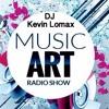 Kevin Lomax  - Music Art Radio Show # 019- October 2017 on VibesRadio.org