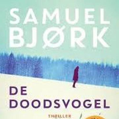 De doodsvogel - Samuel Bjørk, voorgelezen door Casper Gimbrère