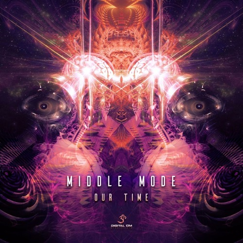 Middle Mode - Our Time