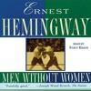 Men Without Women By Ernest Hemingway Audiobook Excerpt