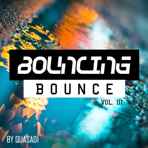 Bouncing Bounce Vol. III