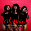 Bang Entretenimento - Oh Baby (Marllen, Lizha James & Dama do Bling)