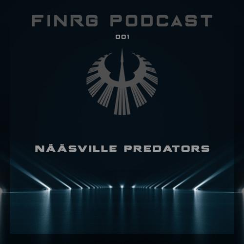 FINRG PODCAST 001 - Nääsville Predators
