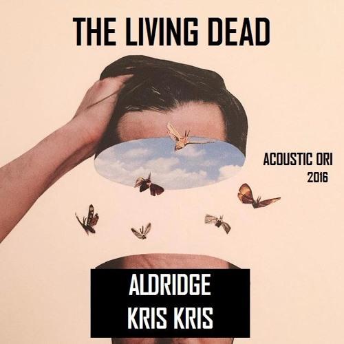Aldridge feat. Kris Kris - The Living Dead