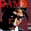 2Pac - So Disrespectful (ft. 50 Cent) [DAX VERSE]