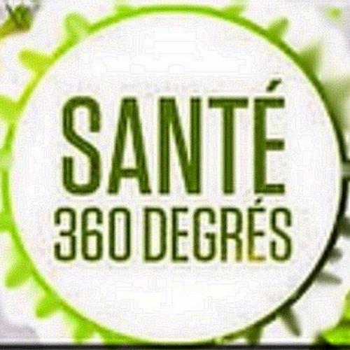 Santé 360 Degrés  23 sept 2017