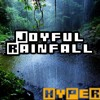 HyPeR - Joyful Rainfall (Original Song)