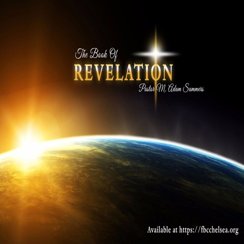 M. Adam Summers - Introduction to Revelation Explained