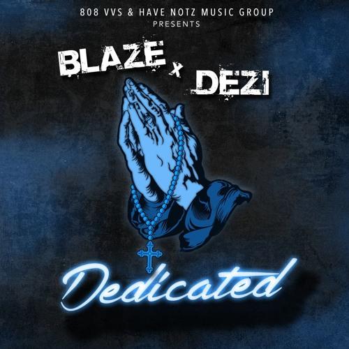 Dedicated ft. Dezi (Produced by 808 VVS)