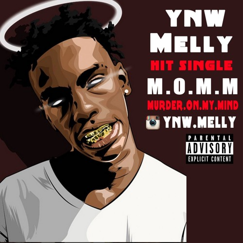 YNW MELLY - MURDER ON MY MIND Prod By