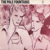 The Pale Fountains - Just A Girl (vinyl)