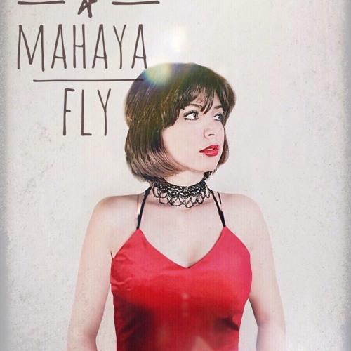 """ Fly "" - Mahaya's Debut Single"