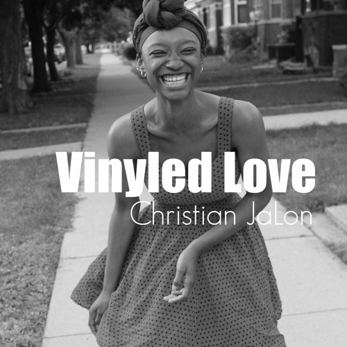 Vinyled Love LP - Christian JaLon