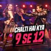 Chalti Hai Kya 9 Se 12 Film Version
