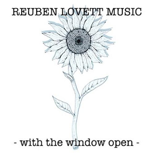 With The Window Open - Debut EP - Reuben Lovett
