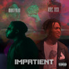 Money Man - Impatient (Ft. Kris Rich) [Prod. Dee Money]