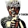 We Aint Friends