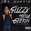 Ybn Nahmir Glizzy Hella Geekin Prod Izak Mp3