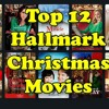 Our Top 12 Hallmark Christmas Movies