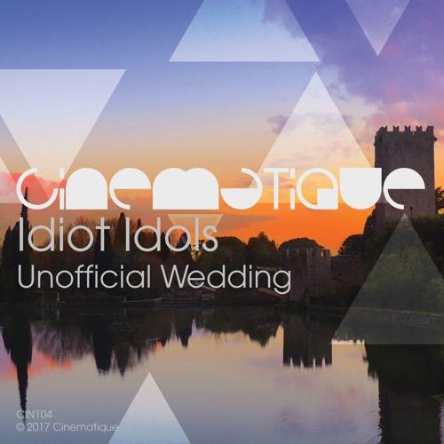 Idiot Idols - Unofficial Wedding