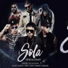 Sola Remix Anuel Aa Ft Daddy Yankee Wisin Farruko Zion Y Lennox Extended Mp3