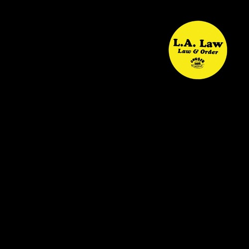 L.A. Law - Law & Order (Album Stream)