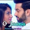 O Jaana Full Female Song - ShivIka