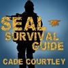 Seal Survival Guide By Cade Courtley Audiobook Excerpt