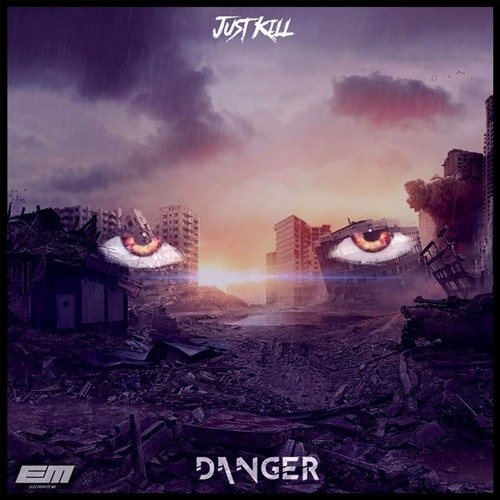 Just Kill - Danger